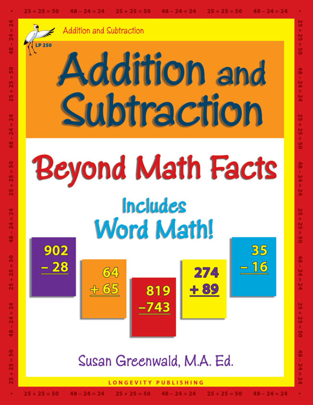 Addition And Subtraction Beyond Math Facts  Longevity Publishing