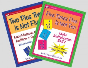 Two Plus Two Is Not Five and Five Times Five Is Not Ten