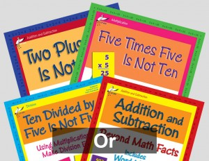 Two Plus Two Is Not Five and Five Times Five Is Not Ten, and Addition and Subtraction or Ten Divided by Five Is Not Five